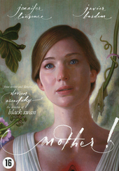 Mother! / written and directed by Darren Aronofsky