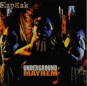 Underground mayhem