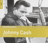 The Rough Guide to Johnny Cash : birth of a legend