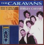 Seek ye the Lord ; The soul of The Caravans