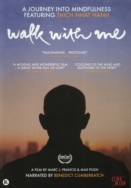 Walk with me : a journey into mindfulness featuring Thich Nhât Hanh