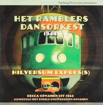 1944 : Hilversum expres