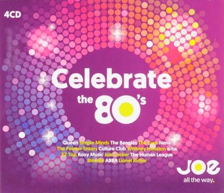 Celebrate the 80's. [Volume 1]