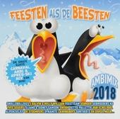 Feesten als de beesten : carnaval, ambi & apres-ski mix 2018