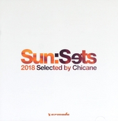 Sun:Sets 2018 selected by Chicane