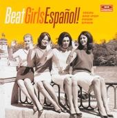 Beat girls Español! : 1960s she-pop from Spain