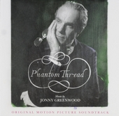 Phantom thread : original motion picture soundtrack