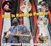 This is kologo power! : a bolgatanga Ghana compilation