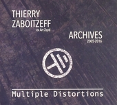 Multiple distortions : Archives 2005-2016