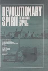 Revolutionary spirit : the sound of Liverpool 1976-1988