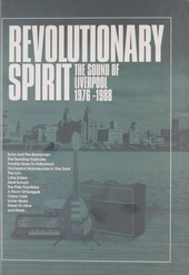 Revolutionary spirit : the sound of Liverpool 1976-1988