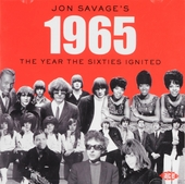 Jon Savage's 1965 : The year the sixties ignited