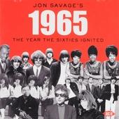 Jon Savage's 1965 : The year the sixties ignited
