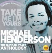 Take me I'm yours : The Buddah years anthology