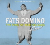 Fats Domino : the king of New Orleans : live!