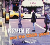 Kevin K and the CBGB years