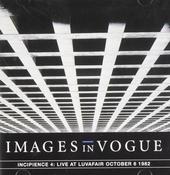 Incipience 4 : Live at Luvafair October 6 1982