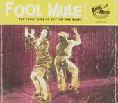 Fool mule