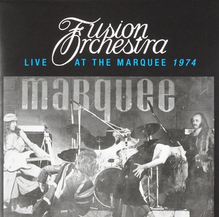 Fusion Orchestra : Live at the Marquee 1974