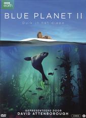 Blue planet. II, Duik in het diepe
