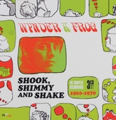 Shook shimmy and shake : The complete recordings 1966-1970