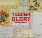 Yiddish glory : the lost songs of World War II