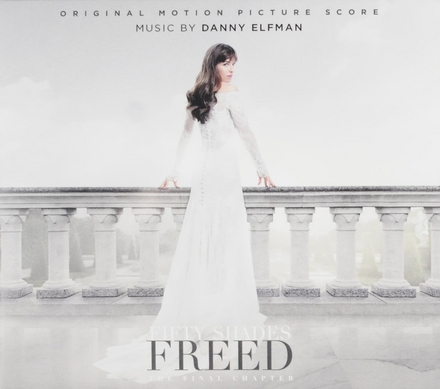 Fifty shades freed : original motion picture soundtrack