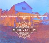 Muddy Gurdy