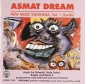 Asmat dream : New music Indonesia. vol.1 : Sunda