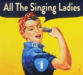 All the singing ladies