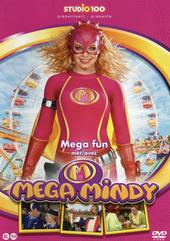 Mega fun met Mega Mindy