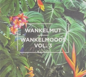 Wankelmoods. vol.3