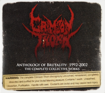 Anthology of brutality 1992-2002 : The complete collective works