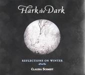 Hark the dark : Reflections on winter