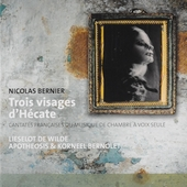 Trois visages d'Hécate : cantates françaises ou musique de chambre à voix seule