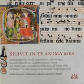 Sitivit in te anima mea : Aschermittwoch, Mariä Himmelfahrt, Allerheiligen und Totenliturgie im Gregorianischen Cho...
