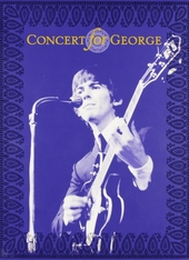 Concert for George : a tribute to George Harrison : the Royal Albert Hall, November 29, 2002