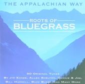 Roots of bluegrass : The Appalachian way