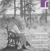 Rakastava : The music of Jean Sibelius