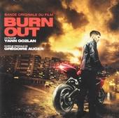Burn out : bande originale du film