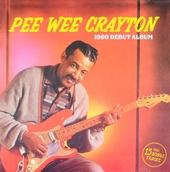 Pee Wee Crayton : 1960 debut album