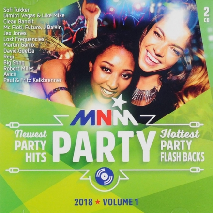 MNM party 2018. Volume 1, Newest party hits [and] hottest party flash backs