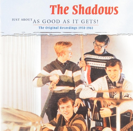 Just about as good as it gets : The original recordings 1958-1961