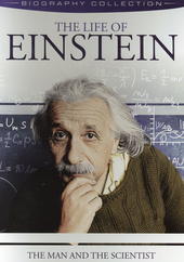 The life of Einstein : the man and the scientist