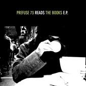 Prefuse 73 reads The Books E.P.