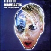 Khantastic : best of Praga Khan