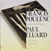 Francis Poulenc en de wereld van Paul Éluard