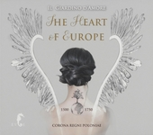 The heart of Europe : Corona Regni Poloniae 1500-1750
