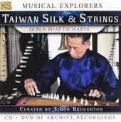 Taiwan silk & strings