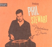 Introducing Phil Stewart melodious drum